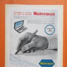 Bolígrafos antiguos: PUBLICIDAD 1962 - COLECCIÓN BOLIS Y PLUMAS - ESTILOGRAFICAS WATERMAN. Lote 132204854