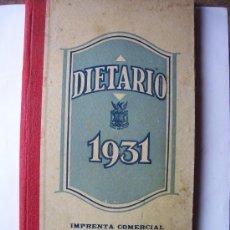 Coleccionismo Calendarios: DIETARIO 1931, IMPRENTA COMERCIAL PLACIDO GOMEZ, CASTELLON (16,5X32CM APROX). Lote 20599993