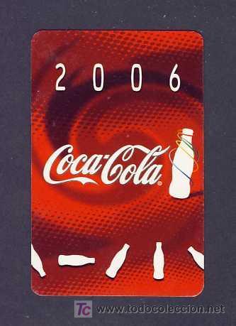 CALENDARIO COCA COLA 2006 (TEXTO EN CATALAN) (Coleccionismo - Calendarios)