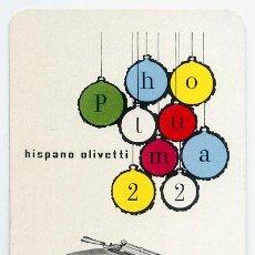 Coleccionismo Calendarios: CALENDARIO FOURNIER , HISPANO OLIVETTI , PLUMA 22 , 1958 PERFECTO NUEVO. Lote 57942149