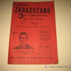 Coleccionismo Calendarios: CALENDARIO ZARAGOZANO EL FIRMAMENTO 1967. Lote 7569681
