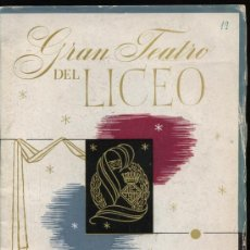 Coleccionismo Calendarios: GRAN TEATRO DEL LICEO. TEMPORADA INVIERNO 1952-53. 50 PÁGINAS DE PUBLICIDAD. MUY CURIOSO. Lote 23452261