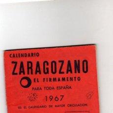 Coleccionismo Calendarios: CALENDARIO ZARAGOZANO-EL FIRMAMENTO-1967.. Lote 20686102