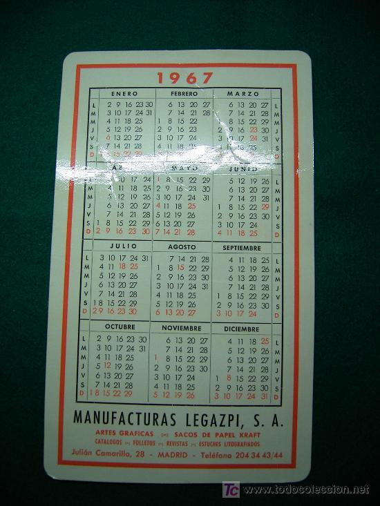 CALENDARIO TIPO BOLSILLO DE TAMAÑO CUARTILLA MANUFACTURAS LEGAZPI 1967 (Coleccionismo - Calendarios)
