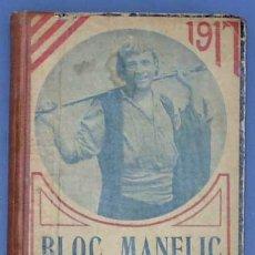 Coleccionismo Calendarios: BLOC MANELI. CALENDARI CATALÀ 1917. SEGÓN ANY DE SA PUBLICACIÓ. BONAVÍA I DURÁN. LLIBRETERS EDITORS.. Lote 70527183