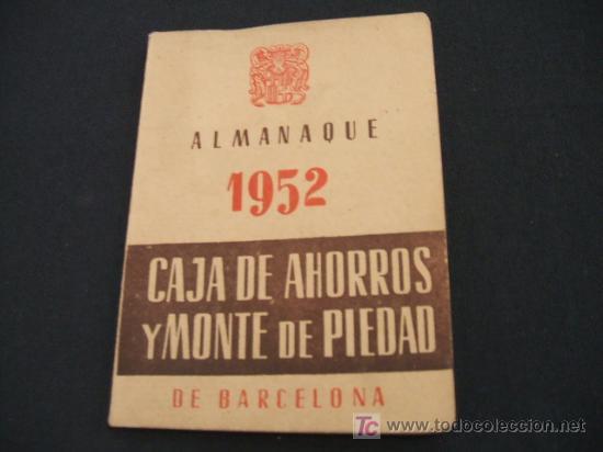 84d2e0421fcb ALMANAQUE 1.952 CAJA DE AHORROS Y MONTE DE PIEDAD DE BARCELONA  (Coleccionismo - Calendarios)