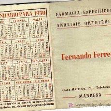 Coleccionismo Calendarios: ALMANAQUE CALENDARIO DE LA FRAMACIA DE MANRESA FERNANDO FERRER 1950LISTA DE MEDICOS -PRACTICANTES . Lote 17996769