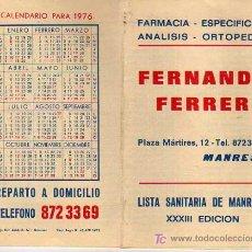 Coleccionismo Calendarios: ALMANAQUE CALENDARIO DE LA FRAMACIA DE MANRESA FERNANDO FERRER 19767LISTA DE MEDICOS -PRACTICANTES . Lote 17996801