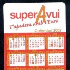 Coleccionismo Calendarios: CALENDARIO 2002 EUROCONVERSOR. SUPER AVUI. EN CATALAN.. Lote 20325313