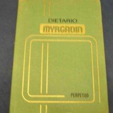 Coleccionismo Calendarios: DIETARIO MYRGADIN PERPETUO.. Lote 20853377