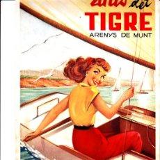 Coleccionismo Calendarios: INTERESANTE CALENDARIO DE ANIS DEL TIGRE ARENYS DE MUNT. Lote 22996681