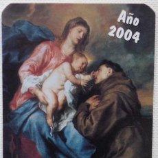 Coleccionismo Calendarios: CALENDARIO REVISTA EL SANTO AÑO 2004. Lote 29438819