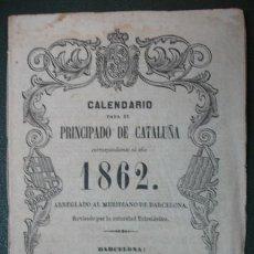 Coleccionismo Calendarios: CALENDARIO PARA EL PRINCIPADO DE CATALUÑA, AÑO DE 1862. (IMP. JUAN LLORENS. BARCELONA). Lote 30616080