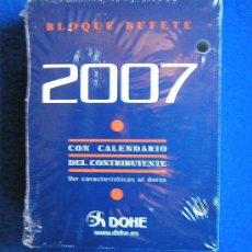 Coleccionismo Calendarios: RECAMBIO SIN ESTRENAR PARA CALENDARIO SOBREMESA DE TACO O BLOQUE BUFETE-DOHE- AÑO 2007. Lote 30694401