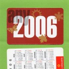 Coleccionismo Calendarios: CALENDARIO BOLSILLO. 2006. CAIXA CATALUNYA. CAJA CATALUÑA. CATALAN. BANCO. BANCOS.. Lote 30914385