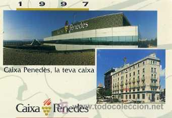 CALENDARIO CAIXA PENEDÉS 1997 (Coleccionismo - Calendarios)