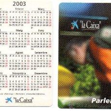 Coleccionismo Calendarios: CALENDARIO BOLSILLO LA CAIXA AÑO 2003 CATALAN CAIXABANK CAIXA BANK CAJA PENSIONES. Lote 31299808