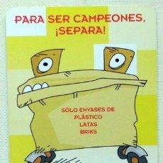 Coleccionismo Calendarios: CALENDARIO FUTBOL PARA SER CAMPEONES RECICLA SEVILLA AÑO 2007. Lote 32459324