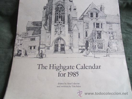 THE HIGHGATE CALENDAR FOR 1985 MEDIDAS 42X31 (Coleccionismo - Calendarios)