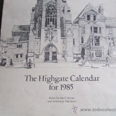 Coleccionismo Calendarios: THE HIGHGATE CALENDAR FOR 1985 MEDIDAS 42X31. Lote 33412026