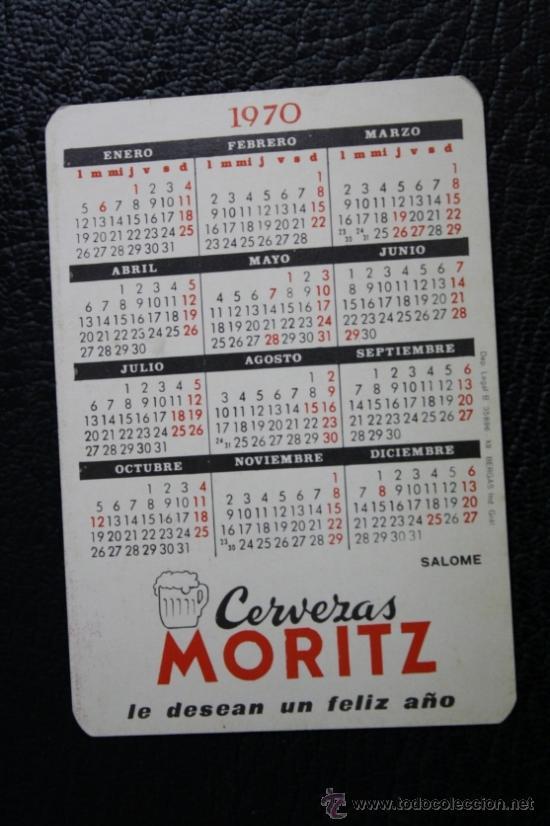 Coleccionismo Calendarios: Calendario Publicitario Año 1970 Salome - Cervezas Moritz - Ref/199 - Foto 2 - 156034049