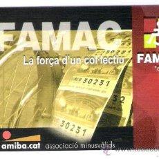 Coleccionismo Calendarios: CALENDARIO 2007 **FAMAC LA FORÇA D'UN COL-LECTIU. Lote 34173231
