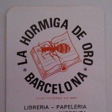 Coleccionismo Calendarios: CALENDARIO LIBRERÍA LA HORMIGA DE ORO (PUERTA DEL SOL - BARCELONA) 1985. PERFECTO!. Lote 34972190