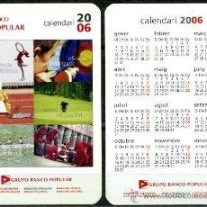 Coleccionismo Calendarios: CALENDARIOS BOLSILLO - BANCO POPULAR 2006. Lote 147213268
