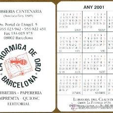 Coleccionismo Calendarios: CALENDARIOS BOLSILLO - LA HORMIGA DE ORO 2001. Lote 176498254