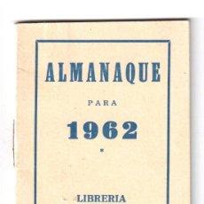 Coleccionismo Calendarios: ALMANAQUE 1962, LIBRERIA LUQUE DE CÓRDOBA. Lote 37251093