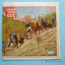Coleccionismo Calendarios: ALMANAQUE CHRISTMAS 1962. CLUB CCC. Lote 37692862