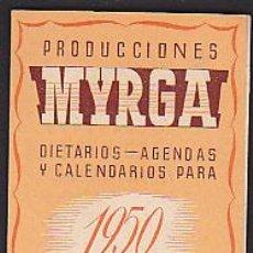 Coleccionismo Calendarios: CALENDARIO DE BOLSILLO MYRGA 1950. Lote 39473184