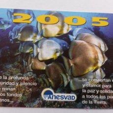 Coleccionismo Calendarios: CALENDARIO ANESVAD 2005. Lote 55815798