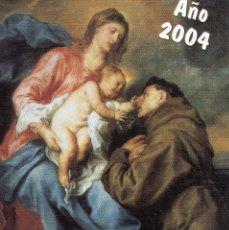Coleccionismo Calendarios: CALENDARIO REVISTA EL SANTO 2004. Lote 42631531