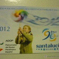 Coleccionismo Calendarios: CALENDARIO SEGUROS SANTALUCIA 2012. Lote 43219320