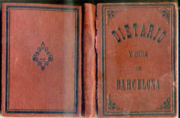 DIETARIO Y GUÍA DE BARCELONA - IMP. BATALLER, GRANOLLERS (Coleccionismo - Calendarios)