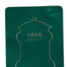 Coleccionismo Calendarios: CALENDARIO DE ALUMINIO 1953, . Lote 43660372