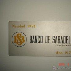 Coleccionismo Calendarios: CALENDARIO BANCO DE SABADELL 1972, METÁLICO. Lote 43847853