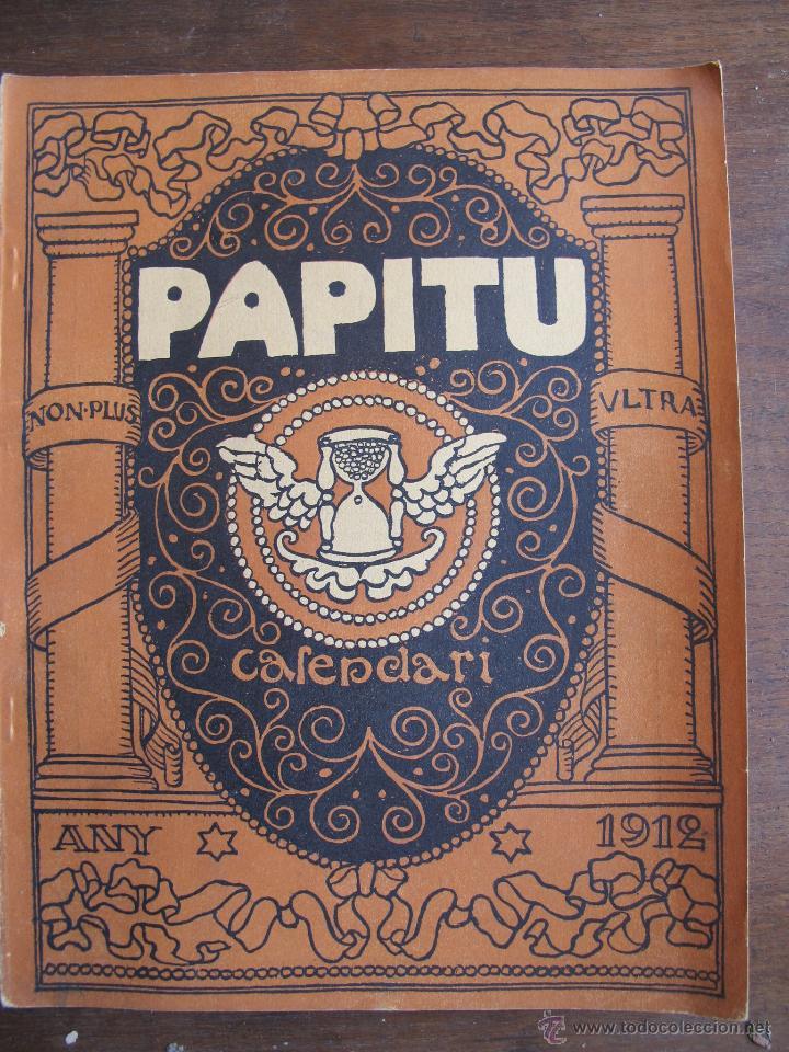 CALENDARIO CATALÁN PAPITU DE 1912 (Coleccionismo - Calendarios)