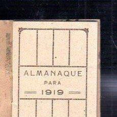 Coleccionismo Calendarios: CALENDARIO DE 1919,ALMANAQUE,CASA VENDRELL,BARCELONA,BUEN ESTADO,ORIGINAL. Lote 94759895