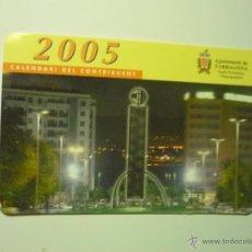 Coleccionismo Calendarios: CALENDARIO CONTRIBUYENTE -CATALAN TARRAGONA -2005 . Lote 45260655