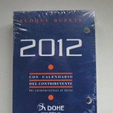 Coleccionismo Calendarios: RECAMBIO SIN ESTRENAR PARA CALENDARIO DE SOBREMESA DE TACO O BLOQUE BUFETE DOHE AÑO 2012. Lote 45408286