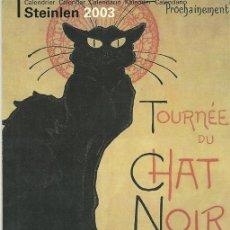 Coleccionismo Calendarios: CALENDARIO ARTÍSTICO FRANCÉS: GATOS PINTADOS POR A. T. STEINLEN --- EDICIÓN 2002. Lote 45728487