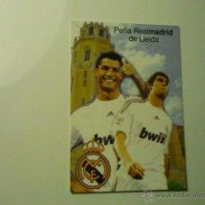 Coleccionismo Calendarios: CALENDARIO FUTBOL PEÑA REAL MADRID .LLEIDA .- 2010 KAKA .-RONALDO. Lote 46139098