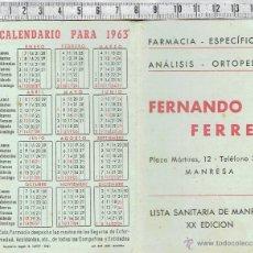 Coleccionismo Calendarios: CALENDARIO Y LISTA SANITARIA DE MANRESA XX EDICION- FARMACIA FERNANDO FERRER-MANRESA-1963. Lote 46595829