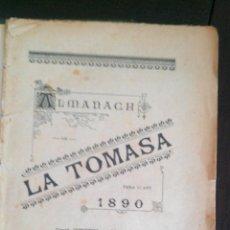 Coleccionismo Calendarios: 1890 ALMANAQUE ALMANACH LA TOMASA. Lote 47037151