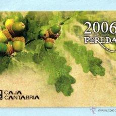 Coleccionismo Calendarios: CALENDARIO DEL AÑO 2006 DE PUBLICIDAD DE CASA CAJA CANTABRIA EN ESPAÑOL . Lote 48611921