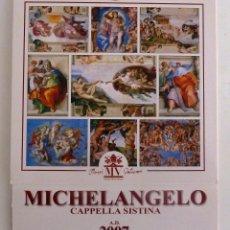 Coleccionismo Calendarios: CALENDARIO CAPILLA SIXTINA 2007. CALENDARIO DE MESA. MIGUEL ANGEL.. Lote 48753069