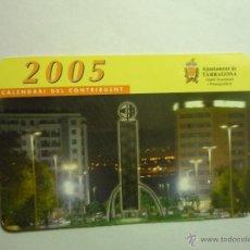 Coleccionismo Calendarios: CALENDARIO TARRAGONA -2005- EDIC.AYUNTAMIENTO -CATALAN BB. Lote 102721246