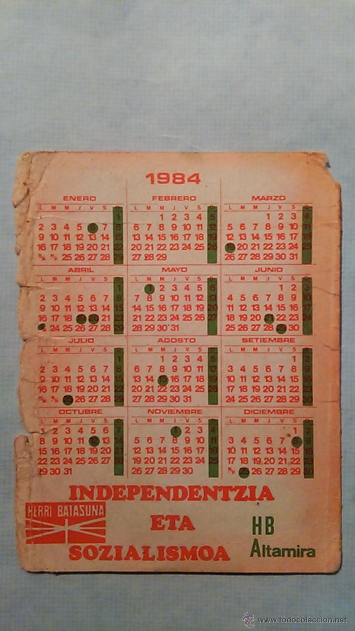 Coleccionismo Calendarios: CALENDARIO DE BOLSILLO.POLITICA VASCA.1984.GEUREA IKURRIÑA.HERRI BATASUNA DE ALTAMIRA.BILBO-BILBAO - Foto 2 - 49558402